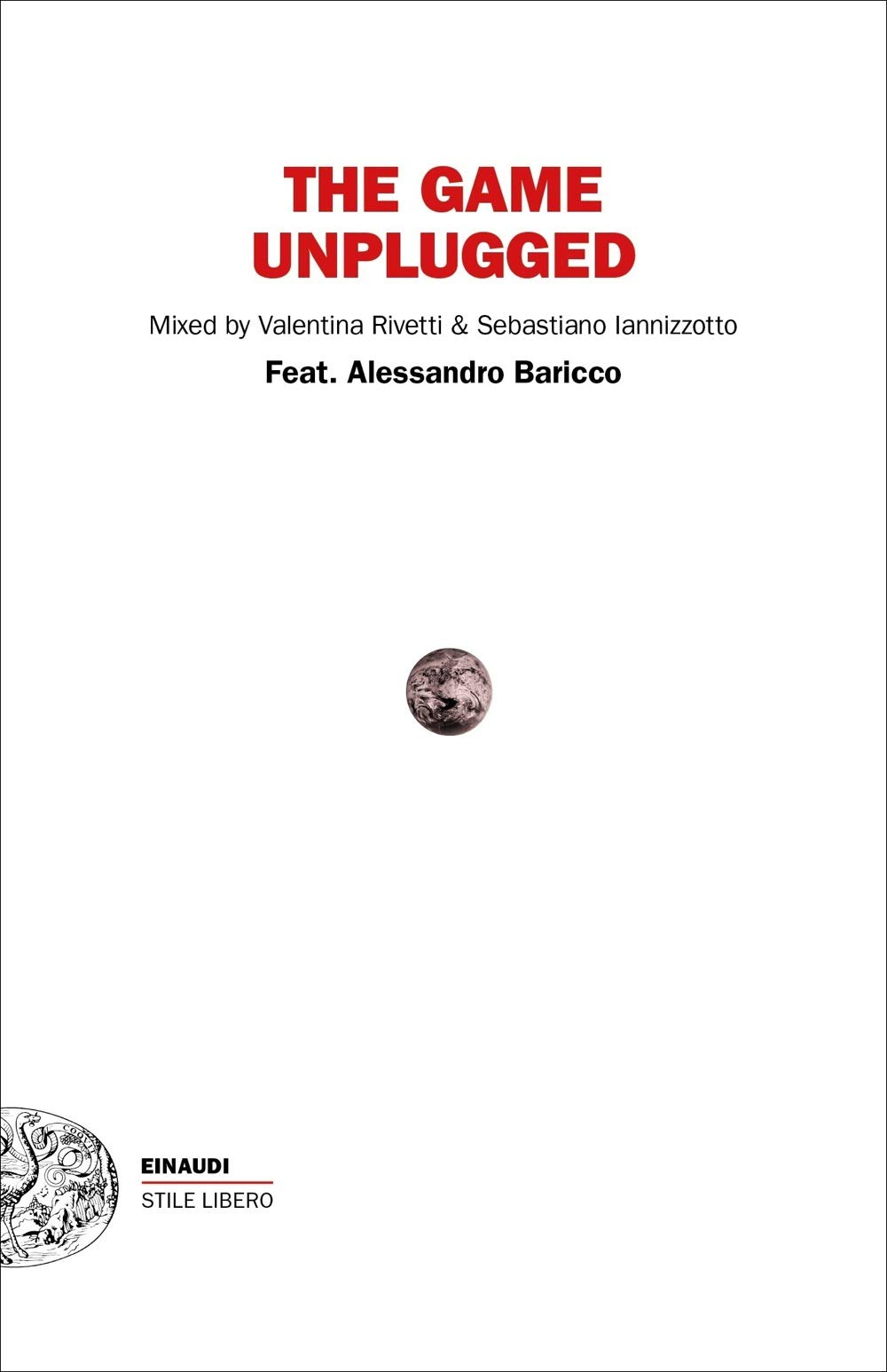 The Game Unplugged al Franco Parenti