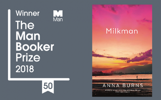 MILKMAN by Anna Burns wins the Man Booker Prize 2018